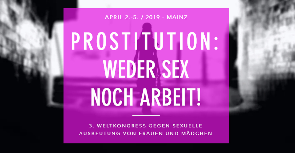 3. Weltkongress gegen Prostitution - Mainz - April 2019