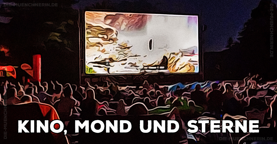 Kino, Mond und Sterne München 2020