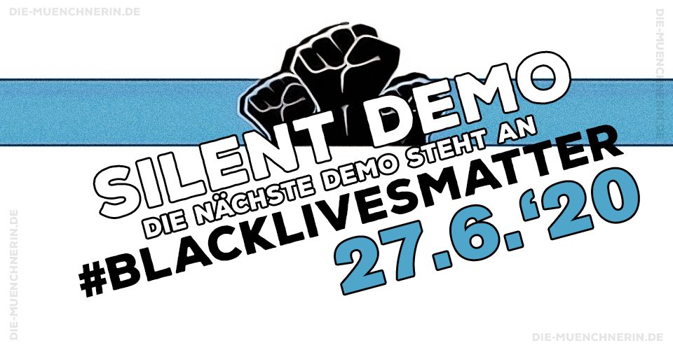 #blacklivesmatter - SILENT DEMO - 27.6.2020