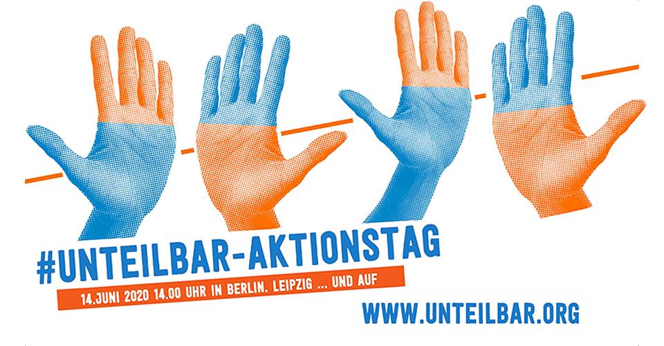 14.6.2020 - Aktionstag - #SoGehtSolidarisch - #UNTEILBAR