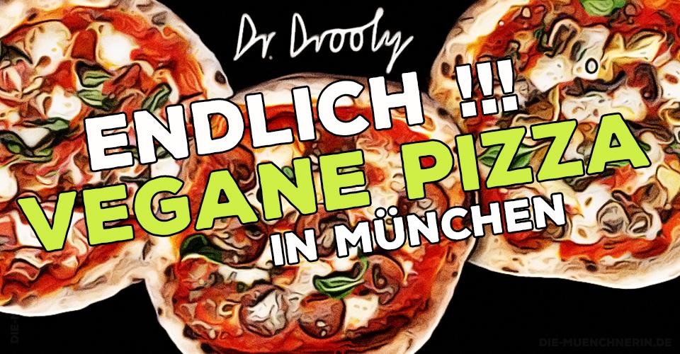 Endlich VEGANE PIZZA in München