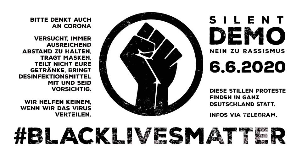 Silent Demo - Nein zu Rassismus - 6.6.2020 - Demos in Deutschland © DIE MÜNCHNERIN