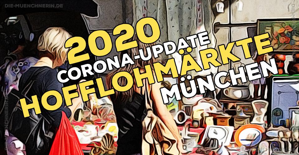 Hofflohmärkte München 2020 Corona Update