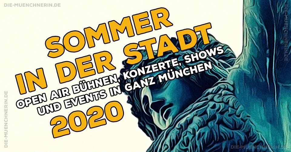 Sommer in der Stadt - Kulturprogramm München