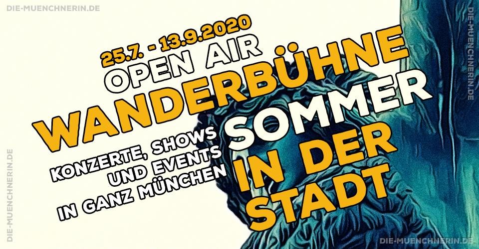 Wanderbühne - Sommer in der Stadt - Kulturprogramm München