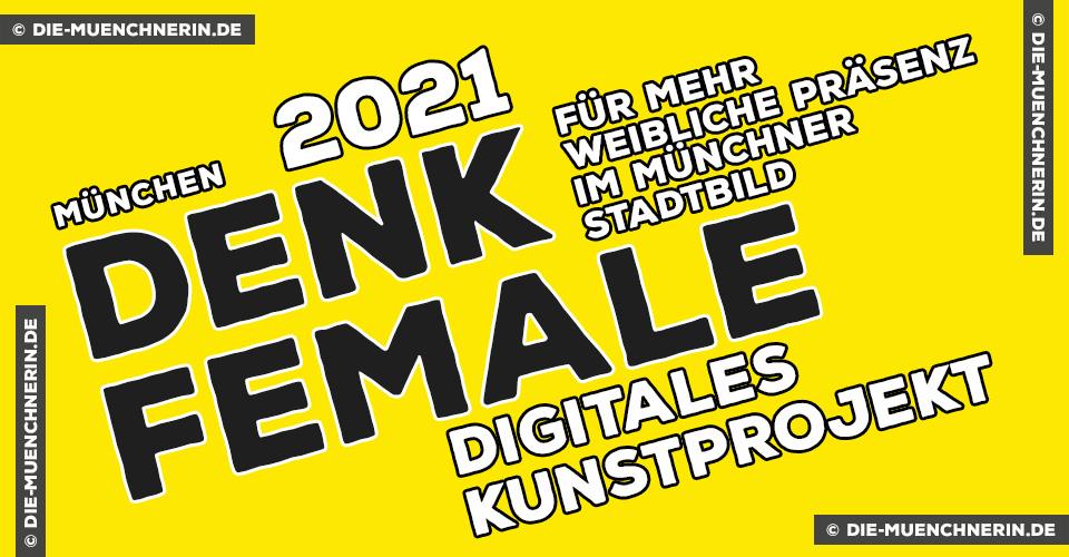 denkFEmale - Digitales Kunstprojekt für mehr weibliche Präsenz Münchner Stadtbild