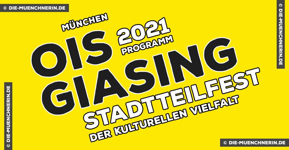 Ois Giasing 2021- Stadtteilfest - Kulturelle Vielfalf